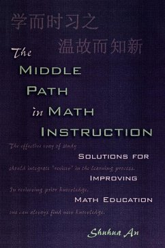 Middle Path in Math Instruction - An, Shuhua