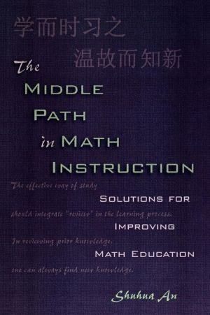 Middle Path In Math Instruction - Shuhua An