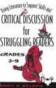 Using Literature to Support Skills and Critical Discussion for Struggling Readers: Grades 3-9 - Nancy S. Williams