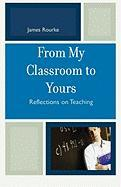 From My Classroom to Yours: Reflections on Teaching
