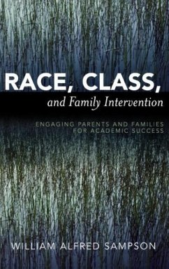 Race, Class, and Family Intervention - Sampson, William Alfred