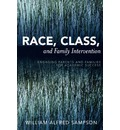 Race, Class, and Family Intervention - William Alfred Sampson