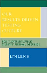 Our Results-Driven, Testing Culture - Lyn Lesch