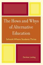 The Hows and Whys of Alternative Education - Darlene Leiding