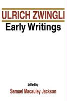 Ulrich Zwingli Early Writings