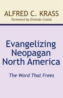 Evangelizing Neopagan North America
