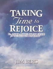 Taking Time to Rejoice - Jim Berg