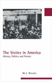 The Sixties in America - Heale, M. J.