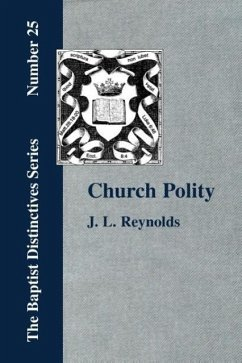 Church Polity - Reynolds, J. L.