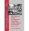 History of the Evangelical Churches of the Valleys of Piemont - Vol. 1 - Samuel Morland