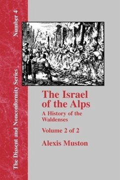 Israel of the Alps - Vol. 2 - Muston, Alexis