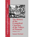 History of the Evangelical Churches of the Valleys of Piemont - Vol. 2 - Samuel Morland