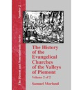 The History of the Evangelical Churches of the Valleys of Piemont - Vol. 2 - Samuel Morland