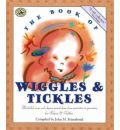 The Book of Wiggles and Tickles - John M. Feierabend