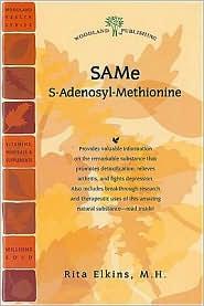 SAMe: S-Adenosyl-Methionine - Rita Elkins MH