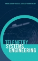 Telemetry Systems Engineering - Frank Carden;  Russ Jedlicka;  Robert Henry