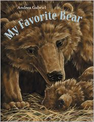 My Favorite Bear - Andrea Gabriel
