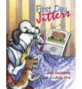 First Day Jitters - Julie Danneberg