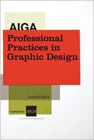 Aiga Professional Practices in Graphic Design - Tad Crawford (Editor)