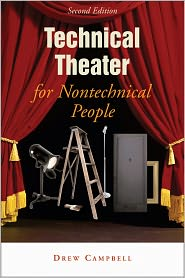 Technical Theater for Nontechnical People: Second Edition - Drew Campbell