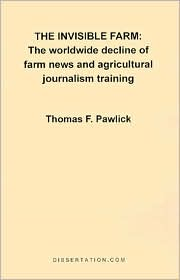 The Invisible Farm - Thomas F. Pawlick