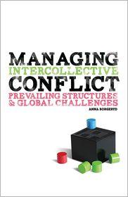 Managing Intercollective Conflict - Anna J. Borgeryd