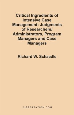 Critical Ingredients of Intensive Case Management - Schaedle, Richard W.