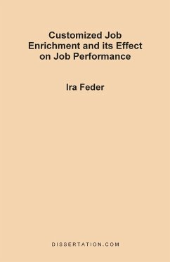 Customized Job Enrichment and Its Effect on Job Performance - Feder, Ira