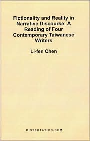 Fictionality And Reality In Narrative Discourse - Li-Fen Chen
