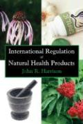 International Regulation of Natural Health Products