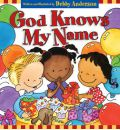 God Knows My Name - Debby Anderson