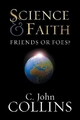 Science and Faith - C. John Collins