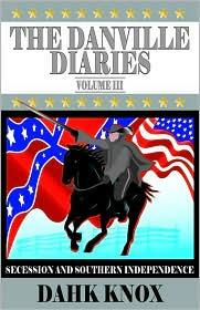 The Danville Diaries Volume Three