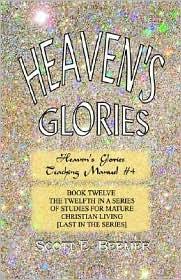 Heaven's Glories - Scott E. Beemer