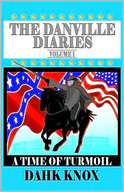 The Danville Diaries, Volume 1