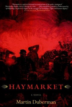 Haymarket (eBook, ePUB) - Duberman, Martin