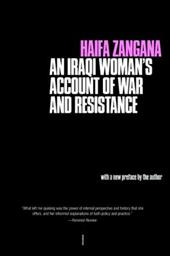 City of Widows: An Iraqi Woman's Account of War and Resistance - Zangana, Haifa