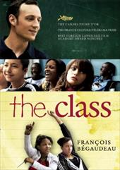The Class - Begaudeau, Francois / Asher, Linda