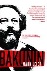 Bakunin - Mark Leier