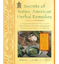 Secrets of Native American Herbal Remedies - Anthony Cichoke