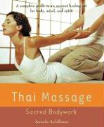 Thai Massage: Sacred Bodywork