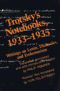 Trotsky's Notebooks, 1933-1935: Writings on Lenin, Dialectics, and Evolutionism