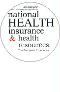 National Health Insurance and Health Resources: The European Experience
