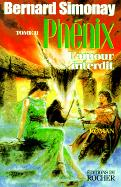 Phenix 2: L'Amour Interdit
