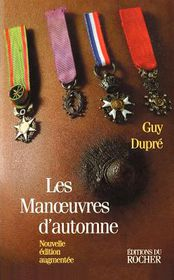 Les Manoeuvres D'automne - Guy Dupre, Guy Durpe