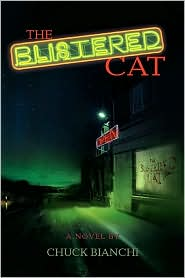 The Blistered Cat - Chuck Bianchi