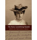 The Rosa Luxemburg Reader - Kevin Anderson