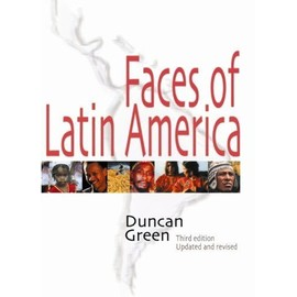 Faces Of Latin America : Third Edition : Third Edition - Duncan Green