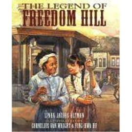 The Legend Of Freedom Hill - Linda Jacobs