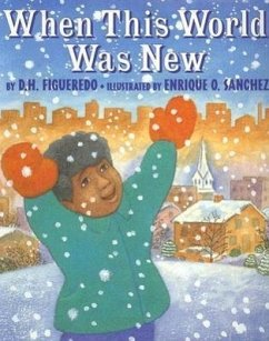 When This World Was New - Figueredo, D. H. Sanchez, Enrique O.